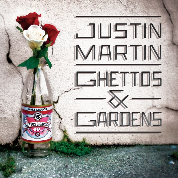 00-justin_martin-ghettos_and_gardens_db073-2012-eb